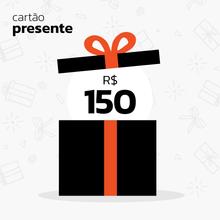 Cartão Presente R$150